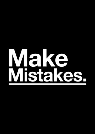 Make mistakes text poster