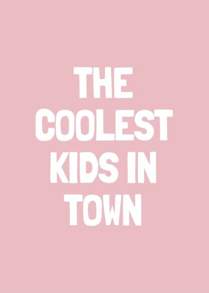Coolest kids in town-ro poster