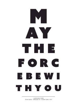 May the force be with you text poster