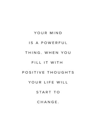 Your mind is powerful thing text poster