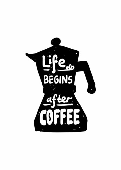 Life Begins After Coffee #2 poster