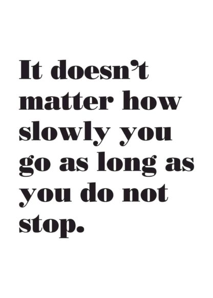 Do not stop quote poster