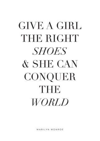 The Right Shoes quote poster