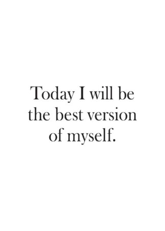 Be the best version of myself poster