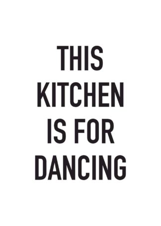 Kitchen dancing text poster
