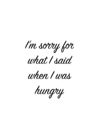 Sorry, I was hungry text poster