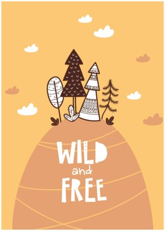 Wild and free illustrative poster
